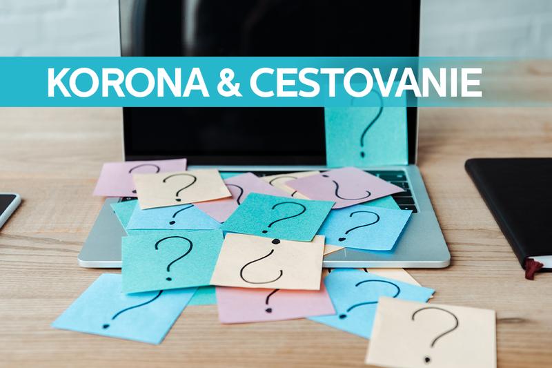 Najčastejšie otázky a odpovede okolo koronavírusu a cestovania